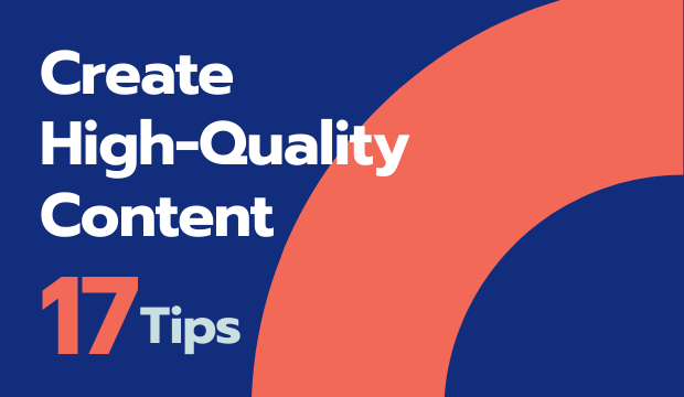 tips to create quality content