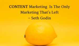 Content Marketing Is The Only Marketing That's Left
