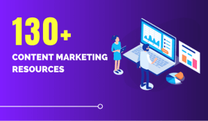 130+ content marketing resources