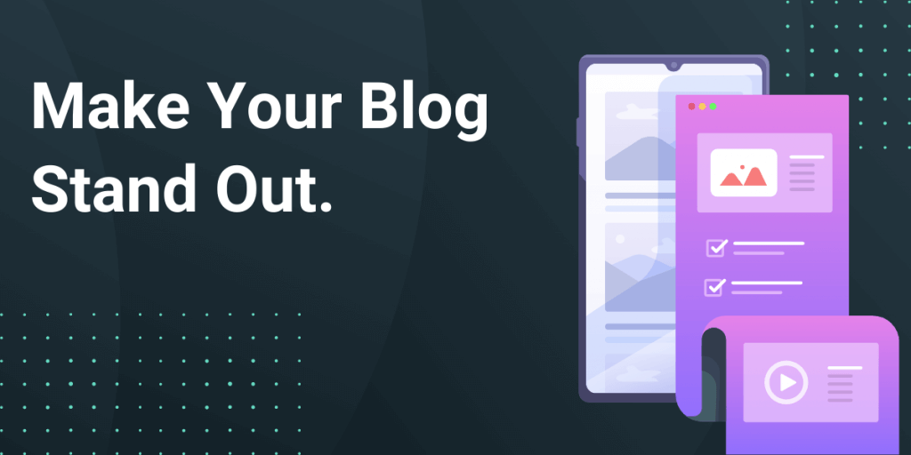 Make your blog standout