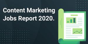 content marketing jobs report