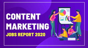 CONTENT MARKETING JOBS REPORT
