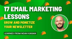 Noah Kagan email marketing
