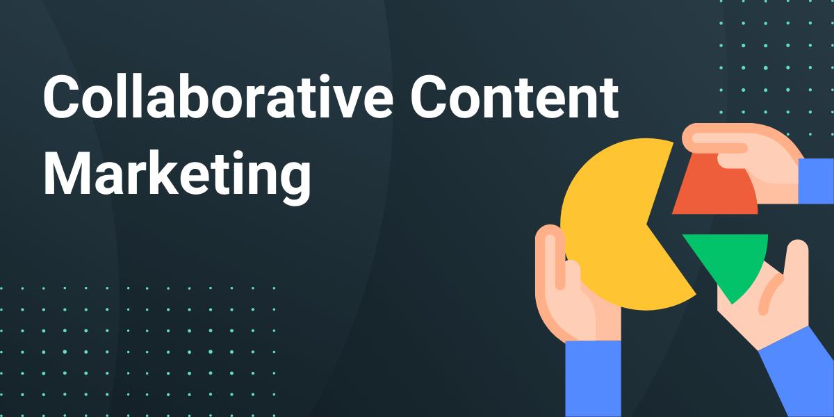 collaborative content marketing
